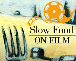 Slow Food On Film a Bologna 2009